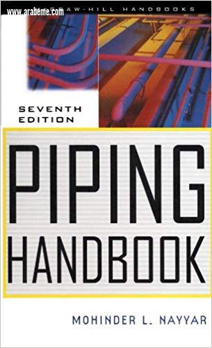 piping handbook by  Mohinder L. Nayyar