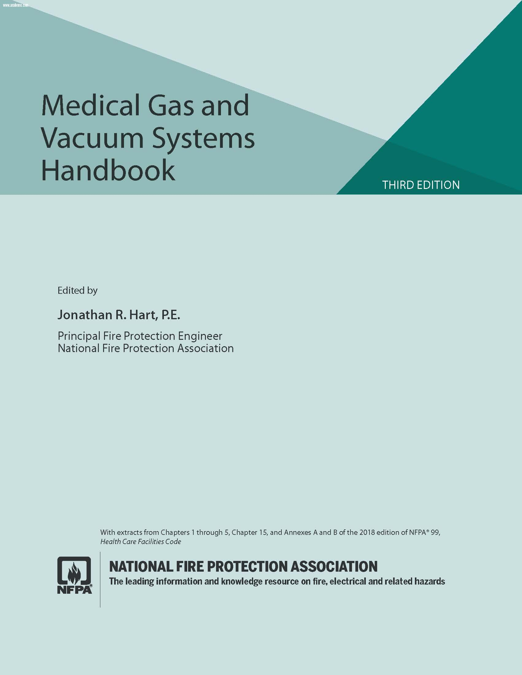Medical Gas and Vacuum Systems Handbook NFPA 99: Health Care Facilities Code