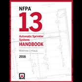 2016 NFPA 13: Automatic Sprinkler Systems Handbook